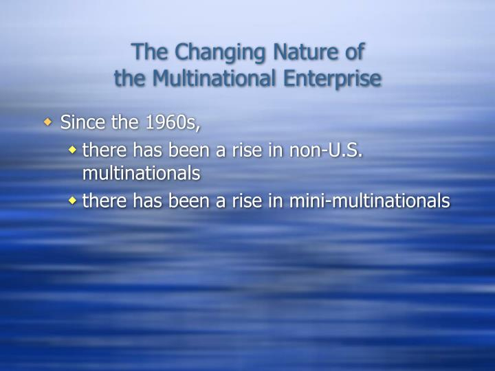 The Changing Nature of