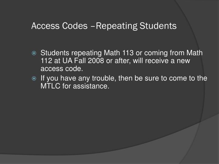 Access Codes –Repeating Students