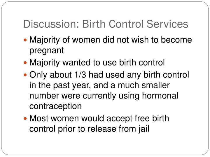Discussion: Birth Control Services