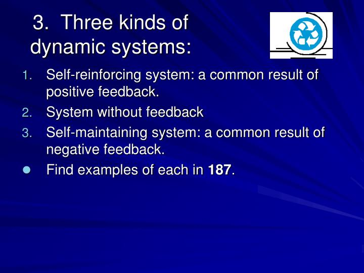 3.  Three kinds of dynamic systems:
