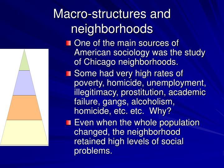 Macro-structures and neighborhoods