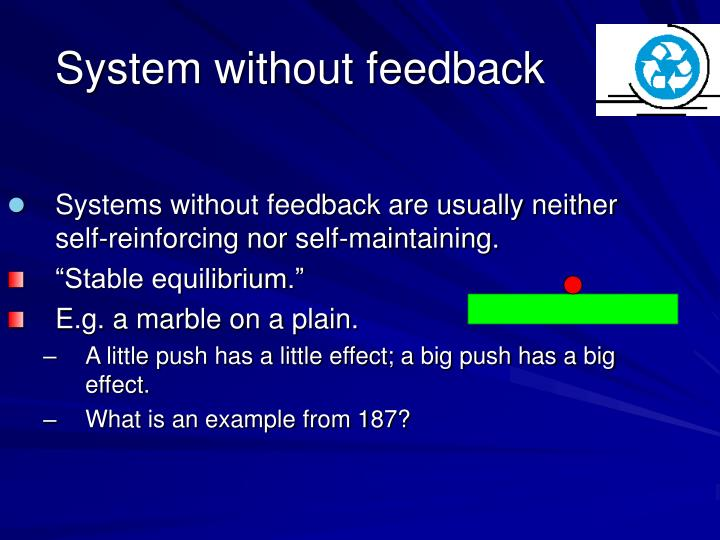 System without feedback