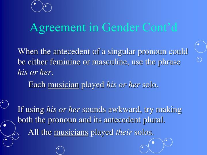 Agreement in Gender Cont'd