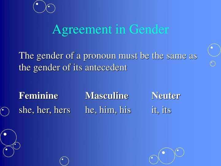 Agreement in Gender
