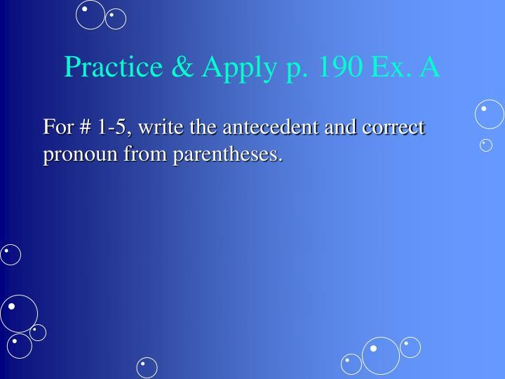Practice & Apply p. 190 Ex. A