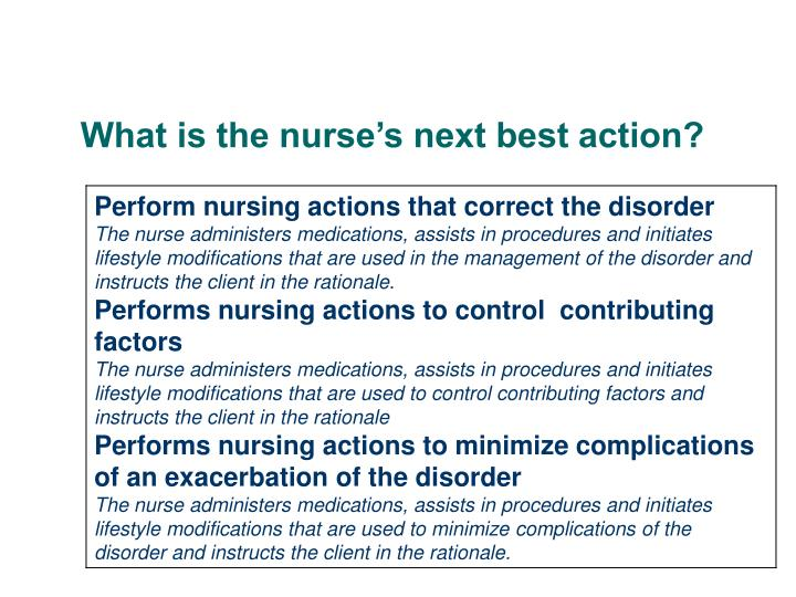 What is the nurse's next best action?