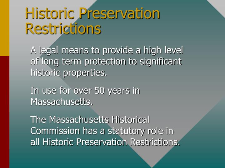 Historic preservation restrictions