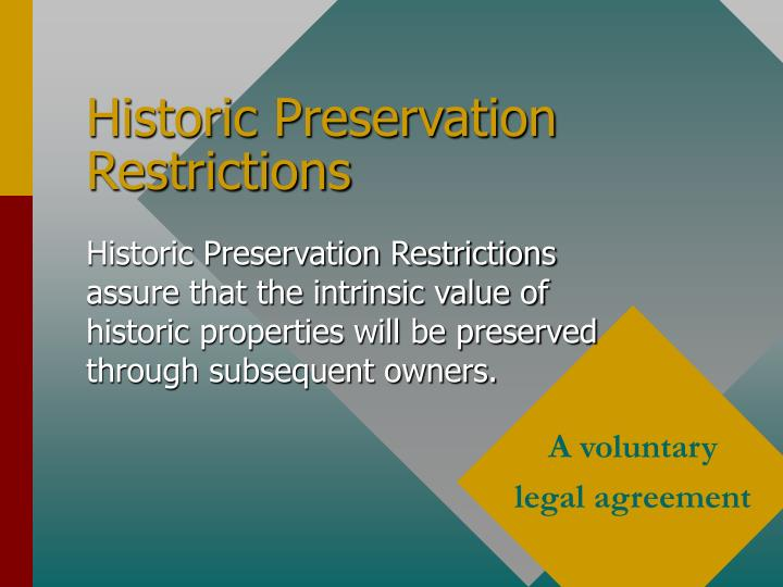 Historic preservation restrictions1