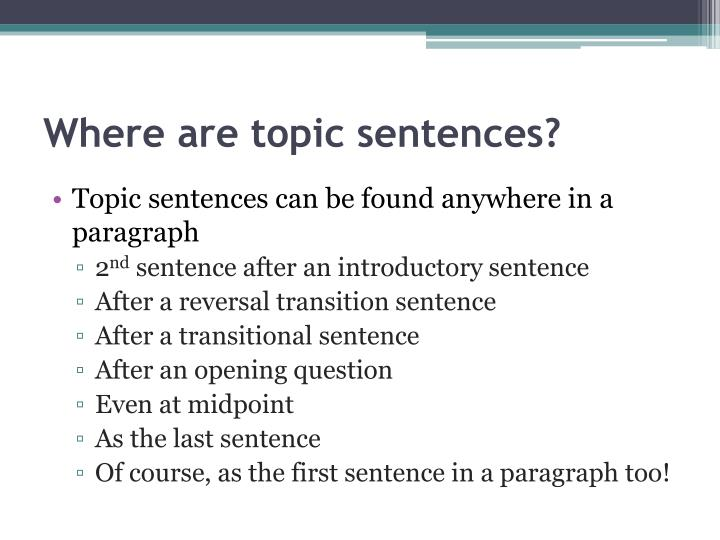 Where are topic sentences?