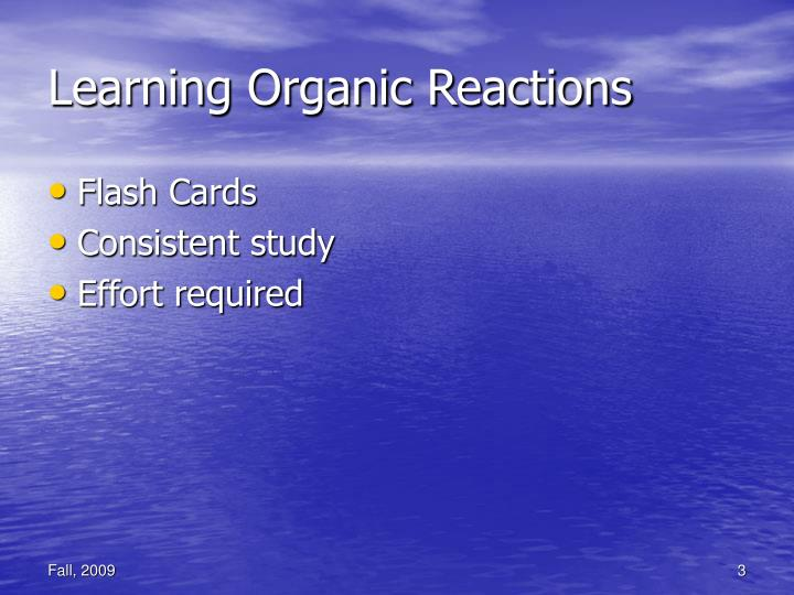 Learning Organic Reactions