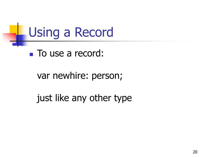 Using a Record
