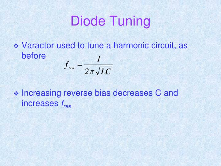 Diode Tuning