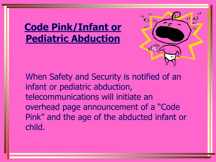 Code Pink/Infant or