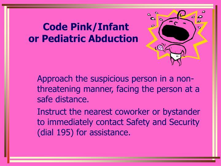Code Pink/Infant