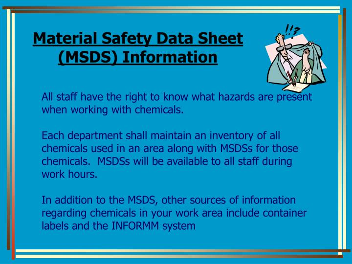 Material Safety Data Sheet (MSDS) Information