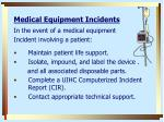 medical equipment incidents