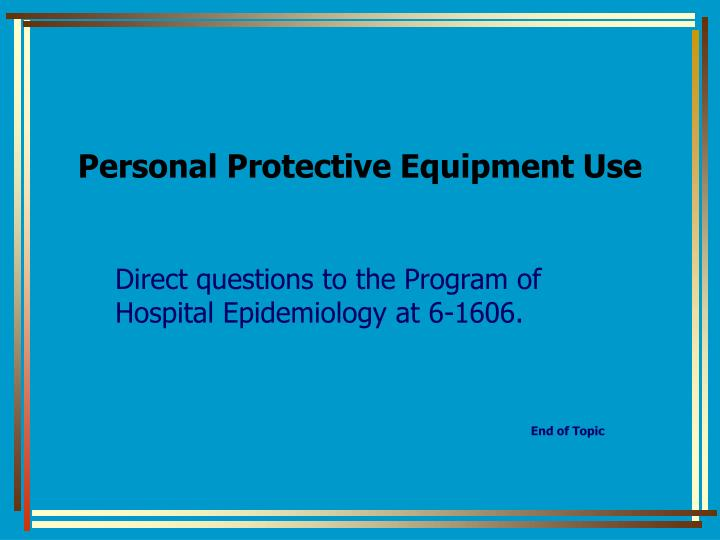 Personal Protective Equipment Use