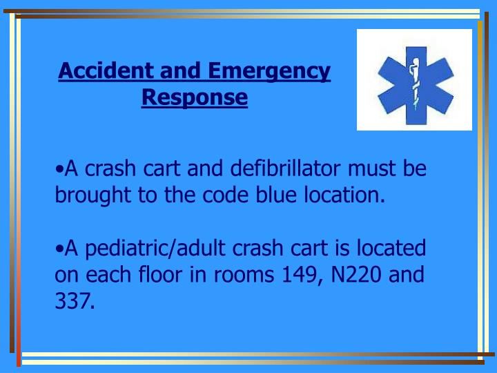 Accident and Emergency Response
