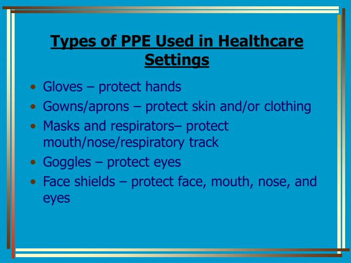Types of PPE Used in Healthcare