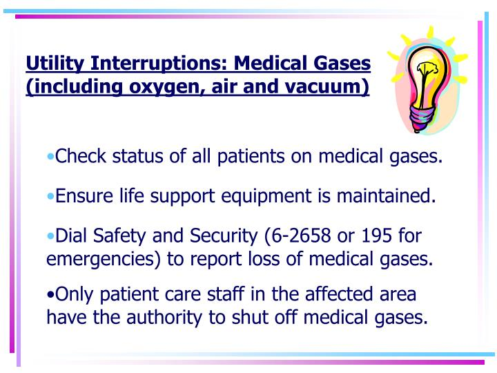 Utility Interruptions: Medical Gases