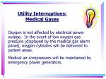 utility interruptions medical gases