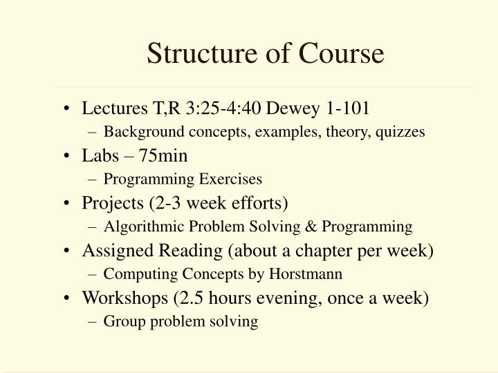 Structure of Course
