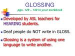 glossing pgs 129 130 in your workbook