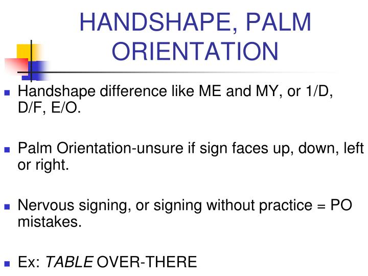 HANDSHAPE, PALM ORIENTATION