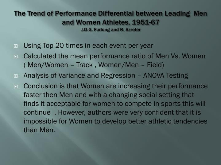 The Trend of Performance Differential between Leading  Men and Women Athletes, 1951-67