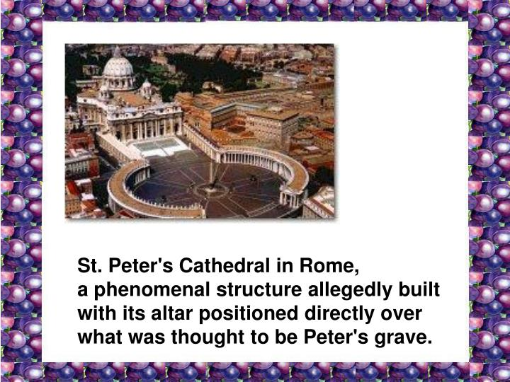St. Peter's Cathedral in Rome,