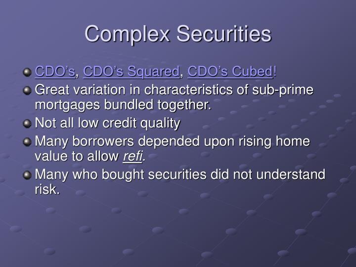 Complex Securities