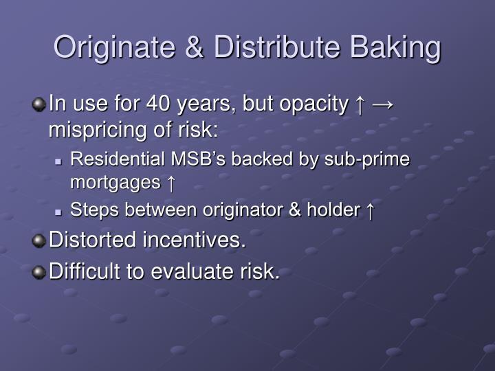 Originate & Distribute Baking