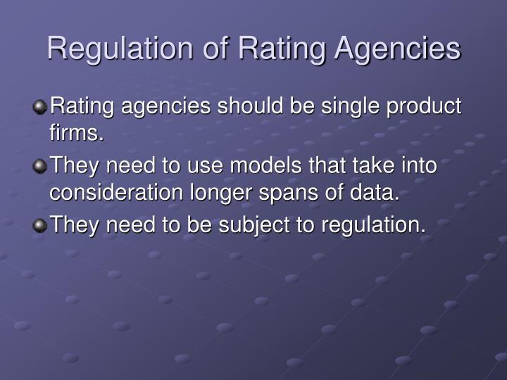 Regulation of Rating Agencies
