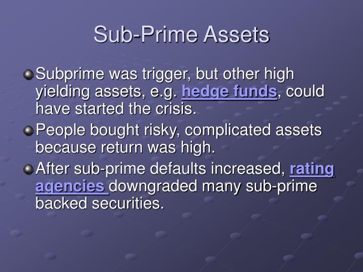 Sub-Prime Assets