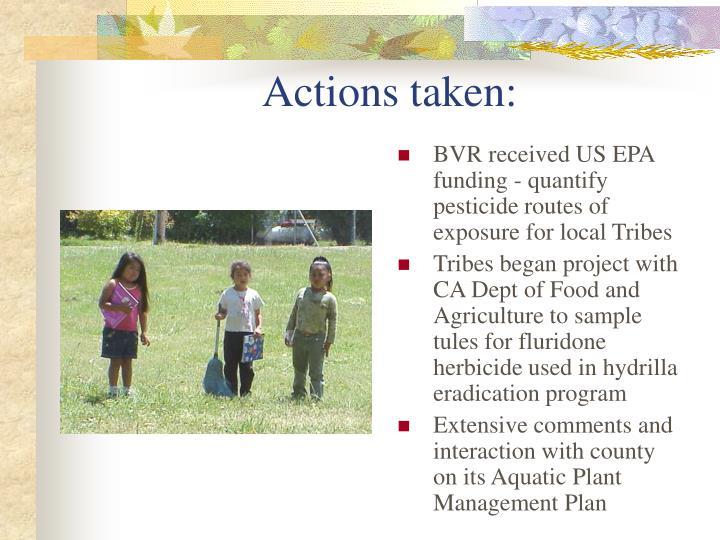 Actions taken: