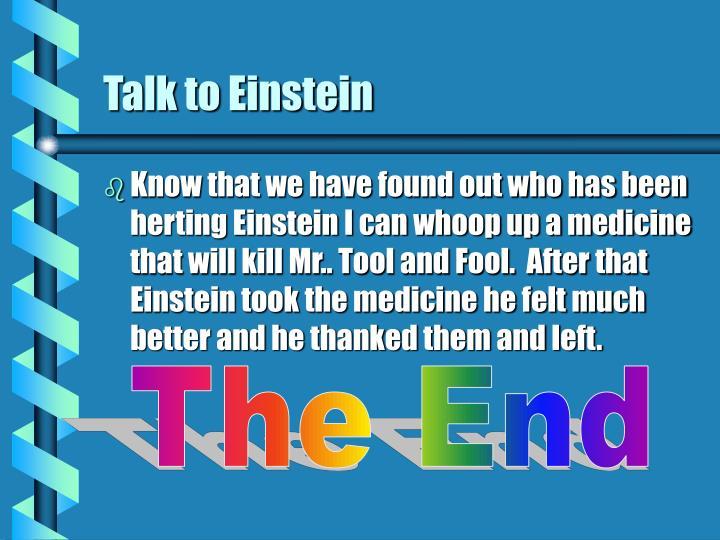 Talk to Einstein