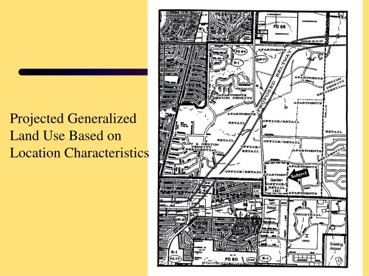 Projected Generalized Land Use Based on Location Characteristics
