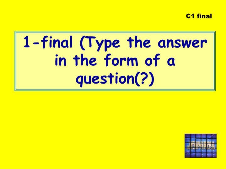C1 final