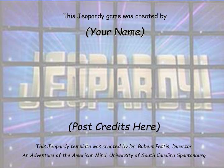 This Jeopardy game was created by