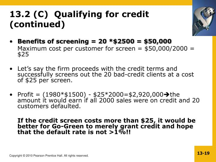 13.2 (C)  Qualifying for credit (continued)