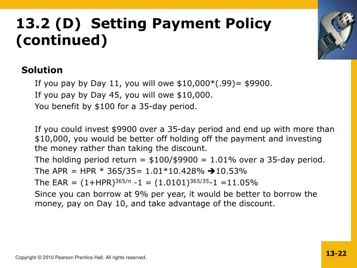 13.2 (D)  Setting Payment Policy (continued)