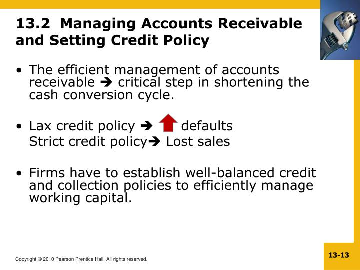 13.2  Managing Accounts Receivable and Setting Credit Policy