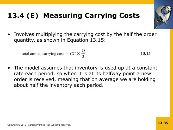 13.4 (E)  Measuring Carrying Costs