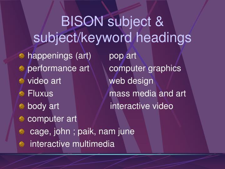 BISON subject & subject/keyword headings