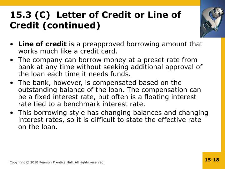 15.3 (C)  Letter of Credit or Line of Credit (continued)