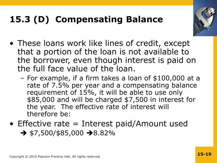 15.3 (D)  Compensating Balance