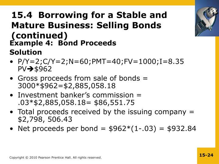 Example 4:  Bond Proceeds
