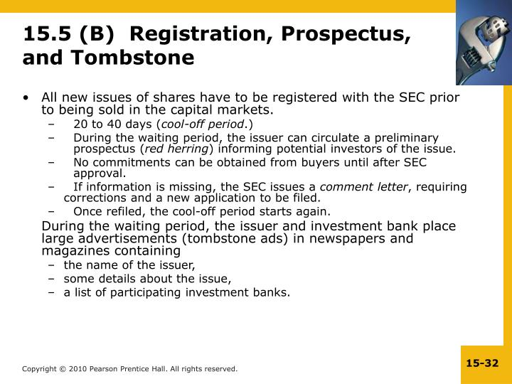 15.5 (B)  Registration, Prospectus, and Tombstone