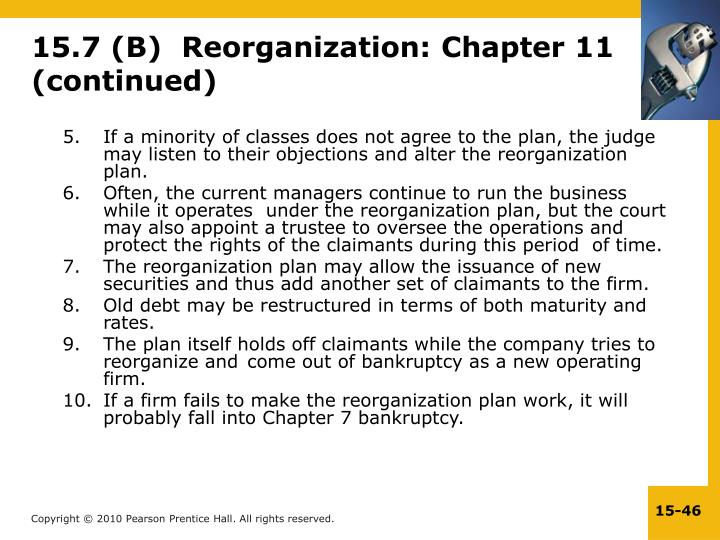15.7 (B)  Reorganization: Chapter 11 (continued)