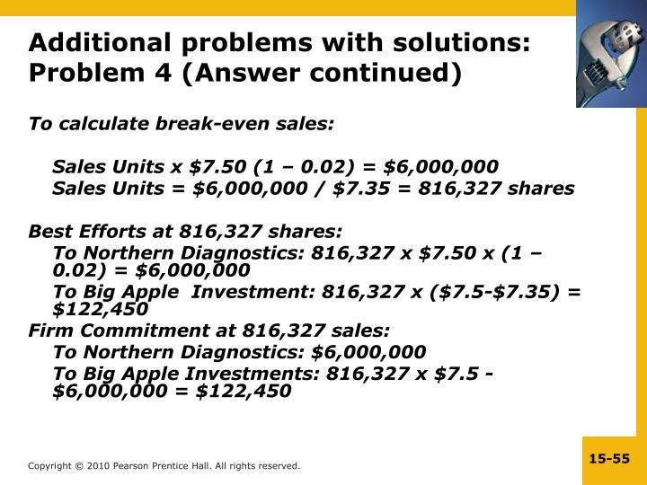 To calculate break-even sales: